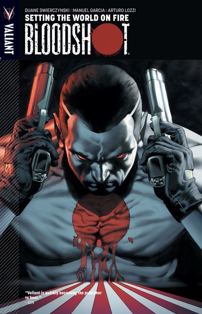 Bloodshot-Vol-1-Setting-The-World-On-Fire