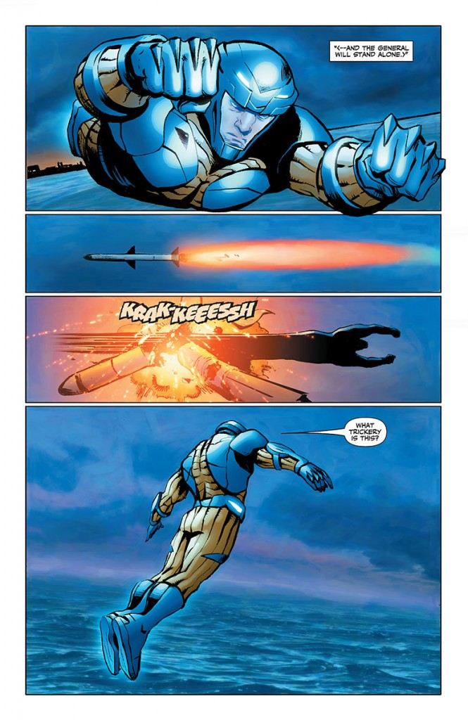 Aric in the Manowar armor charging through a nuclear missile. Your move, Tony Stark.