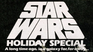 Star Wars Holiday Special Titles
